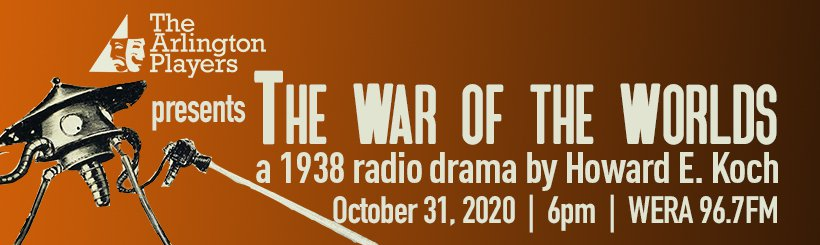 The War of the Worlds, a 1938 radio show, to air on 96.7FM on 10/31/2020 at 6pm